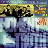 "Moment of Truth-Best of Dave Mvon ""Dave Myers & the..."""