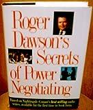 Roger Dawson's Secrets of Power Negotiating