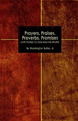Prayers, Praises, Proverbs, Promises