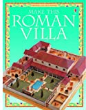 Make This Roman Villa (0746036906) by Iain Ashman