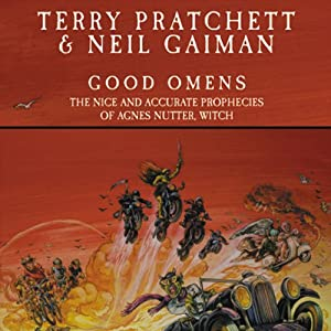 Good Omens: The Nice and Accurate Prophecies of Agnes Nutter, Witch (       UNABRIDGED) by Terry Pratchett, Neil Gaiman Narrated by Stephen Briggs