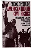img - for Encyclopedia of American Indian Civil Rights (Greenwood Professional Guides in) book / textbook / text book