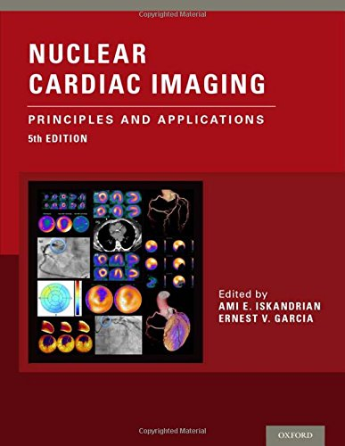 Nuclear Cardiac Imaging: Principles and Applications PDF