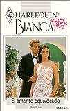 El Amante Equivocado (The Wrong Lover) (Bianca, 223) (0373335733) by Lee