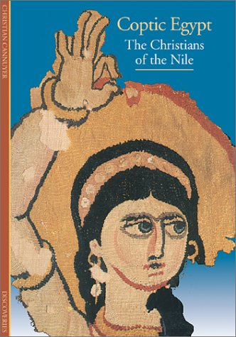 Discoveries: Coptic Egypt: Christians of the Nile (Discoveries (Harry Abrams))
