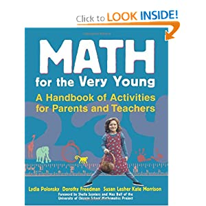 Math for the Very Young: A Handbook of Activities for Parents and Teachers by Lydia Polonsky, Dorothy Freedman, Susan Lesher and Kate Morrison
