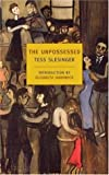 The Unpossessed: A Novel of the Thirties (New York Review Books Classics Series)