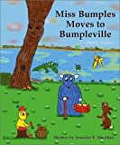 Miss Bumples Moves to Bumpleville