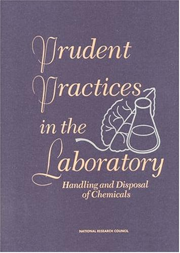 Prudent Practices in the Laboratory 51QHGPRZXAL