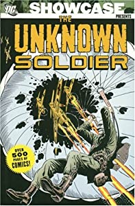 Showcase Presents: Unknown Soldier, Vol. 1 by Joe Kubert, Bob Haney, Frank Robbins and Robert Kanigher