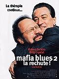echange, troc Mafia Blues 2, la rechute [VHS]