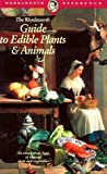 Guide To Edible Plants and Animals (Wordsworth Collection)