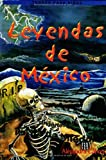Leyendas Aterradoras de M�xico (Mexican Terrifying Legends) (Spanish Edition)