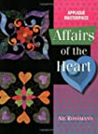 Affairs of the Heart: Applique Master...