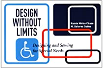 Design Without Limits: Designing and Sewing for Special Needs