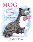 Judith Kerr Mog and Bunny and Other Stories