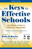 Keys to Effective Schools: Educational Reform as Continuous Improvement