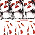 Fabulous Thunderbirds Love Speaks louder Than Word