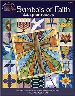 Symbols Of Faith 44 Quilt Blocks Linda Causee