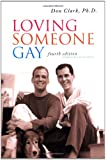 Loving Someone Gay