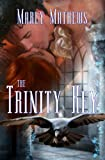 The Trinity Key by Marly Mathews