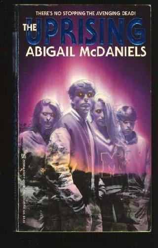 The Uprising, Abigail McDaniels