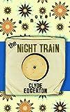 The Night Train (Platinum Readers Circle (Center Point))