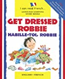 img - for Habille-Toi, Robbie with Cassette(s) (I Can Read (Paperback Barron)) book / textbook / text book