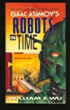 Emperor (Isaac Asimov's Robots in Time) (0380765152) by William F. Wu