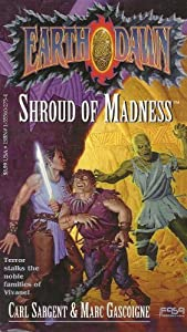 Shroud of Madness (Will to Conquer Series) by Carl Sargent