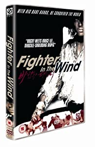 Fighter In The Wind [DVD] [2005]