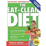 The Eat-Clean Diet: Fast Fat-Loss that lasts Forever! ~ Tosca Reno