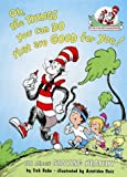 Oh the Things You Can Do That Are Good for You!: All About Staying Healthy (Cat in the Hat's Learning Library)
