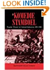 The Komedie Stamboel: Popular Theater in Colonial Indonesia, 1891?1903 (Ohio RIS Southeast Asia Series)
