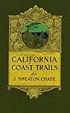 Search : California Coast Trails: A Horseback Ride from Mexico to Oregon in 1911