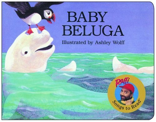 Baby Beluga (Raffi Songs to Read) PDF
