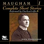 The Complete Short Stories, Volume One | W. Somerset Maugham