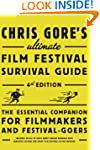 Chris Gore's Ultimate Film Festival S...