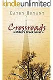 CROSSROADS (A Miller's Creek Novel Book 6)