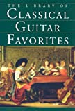img - for The Library of Classical Guitar Favorites book / textbook / text book
