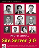 Professional Site Server 3.0 (1861002696) by Nick Apostolopoulos
