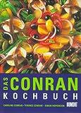 : Das Conran Kochbuch