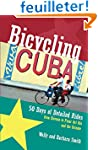 Bicycling Cuba - 50 Days of Detailed...