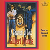 A Covenant of Love: The Appomattox Saga #1 | [Gilbert Morris]