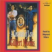 A Covenant of Love: The Appomattox Saga #1 | [Gilbert Morris]