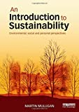 img - for An Introduction to Sustainability: Environmental, Social and Personal Perspectives by Martin Mulligan (2014-12-21) book / textbook / text book