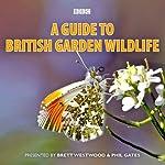 A Guide to British Garden Wildlife |  BBC