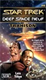 Star Trek Deep Space Neuf, tome 6: Trahison (French Edition) (292189288X) by Tilton, Lois