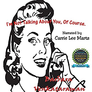 I'm Not Talking about You, of Course Audiobook