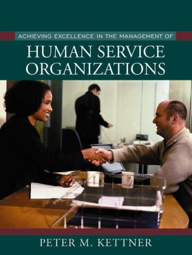 Achieving Excellence in the Management of Human Service...